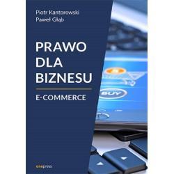 PRAWO DLA BIZNESU E-COMMERCE Piotr Kantorowski