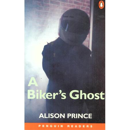 A BIKER'S GHOST LEVEL 1 Alison Prince