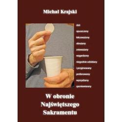 W OBRONIE NAJŚWIĘTSZEGO SAKRAMENTU Michał Krajski