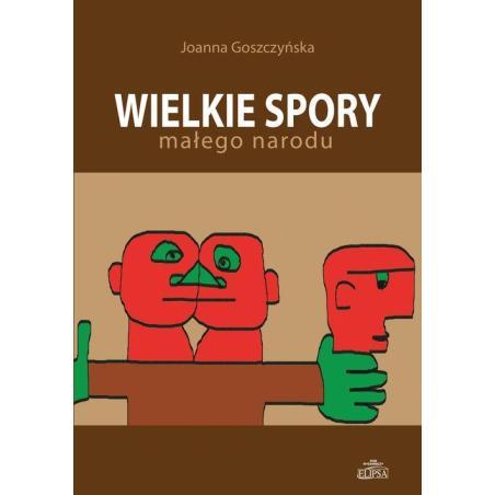 WIELKIE SPORY MAŁEGO NARODU Joanna Goszczyńska