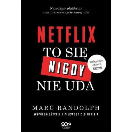 NETFLIX TO SIĘ NIGDY NIE UDA Marc Randolph