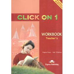 CLICK ON 1 TEACHER'S PODRĘCZNIK NAUCZYCIELA Virginia Evans, Neil O'Sullivan