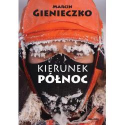 KIERUNEK PÓŁNOC + DVD Marcin Gienieczko