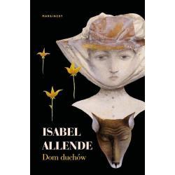 DOM DUCHÓW Isabel Allende
