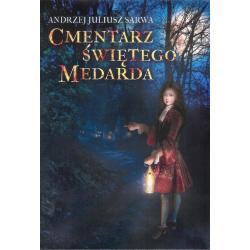 CMENTARZ ŚW. MEDARDA Andrzej Sarwa