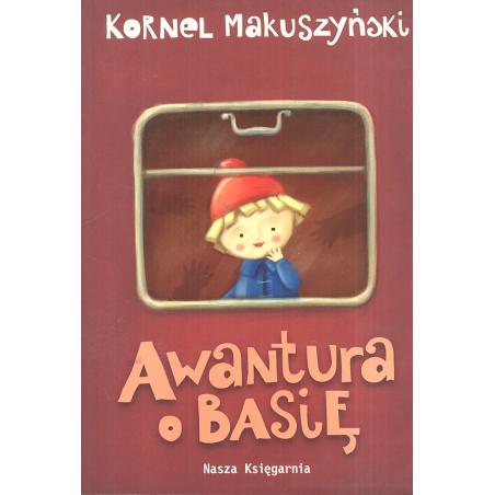 AWANTURA O BASIĘ Kornel Makuszyński