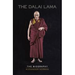 THE DALAI LAMA THE BIOGRAPGY Alexander Norman