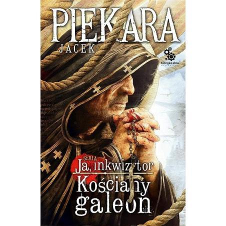 JA INKWIZYTOR KOŚCIANY GALEON Jacek Piekara
