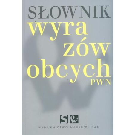 SŁOWNIK WYRAZÓW OBCYCH Lidia Wiśniakowska