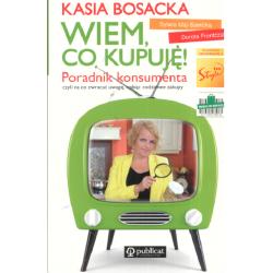 WIEM CO KUPUJĘ PORADNIK KONSUMENTA  Katarzyna Bosacka, Dorota Frontczak