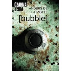 BUBBLE Anders de la Motte