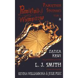 PAMIĘTNIKI WAMPIRÓW PAMIĘTNIK STEFANO ŻĄDZA KRWI Smith L.J.