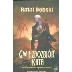GWIAZDOZBIÓR KATA Rafał Dębski
