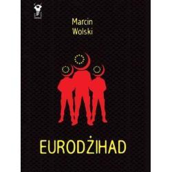 EURODŻIHAD Marcin Wolski