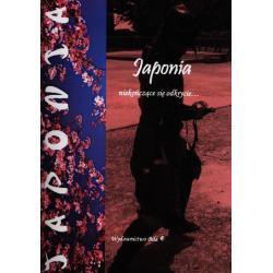 JAPONIA NIEKOŃCZĄCE SIĘ ODKRYCIE Wiesława Regel
