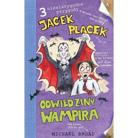 JACEK PLACEK ODWIEDZINY WAMPIRA Michael Broad 7+