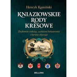 KNIAZIOWSKIE RODY KRESOWE Henryk Kamiński
