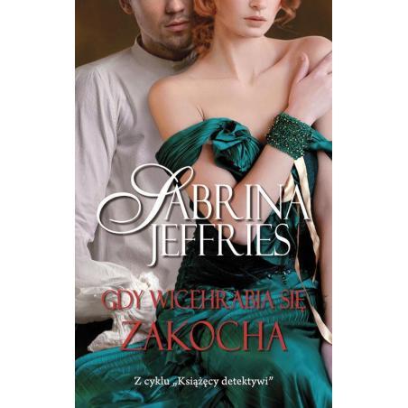 GDY WICEHRABIA SIĘ ZAKOCHA Sabrina Jeffries
