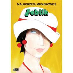 FEBLIK Musierowicz Małgorzata