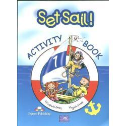 SET SAIL ! ACTIVITY BOOK Virginia Evans, Elizabeth Gray