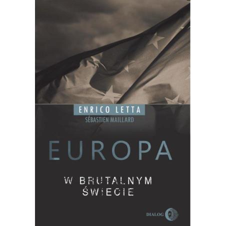 EUROPA W BRUTALNYM ŚWIECIE Letta Enrico