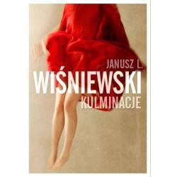 KULMINACJE Janusz L. Wiśniewski, Agnieszka Niezgoda, Izabela Sowa, Marika Krajniewska, Małgorzata Warda, Joanna Jodełka, Manul