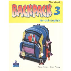 BACKPACK 3 BRITISH ENGLISH WORKBOOK Diane Pinkley, Mario Herrera