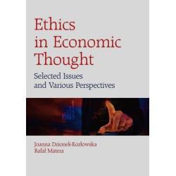 ETHICS IN ECONOMIC THOUGHT Rafał Matera, Joanna Dzionek-Kozłowska