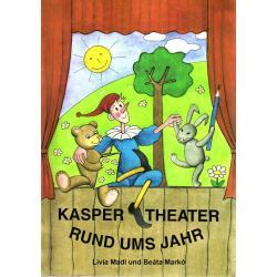 KASPER THEATER RUND UMS JAHR Livia Madl-Palfi, Beata Tujner-Marko