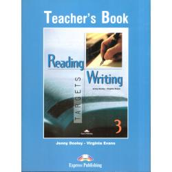 READING AND WRITING TARGETS 3 KSIĄŻKA NAUCZYCIELA Virginia Evans, Jenny Dooley