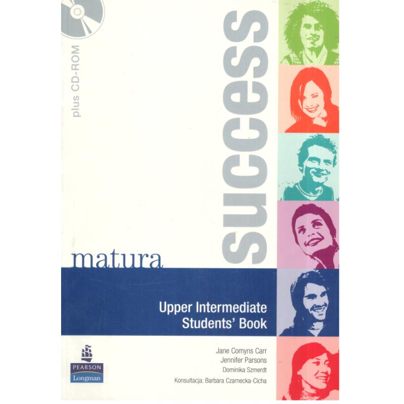 MATURA SUCCESS UPPER-INTERMEDIATE PODRĘCZNIK + CD Jane Cmyns Carr, Jennifer Parsons, Dominika Szmerdt