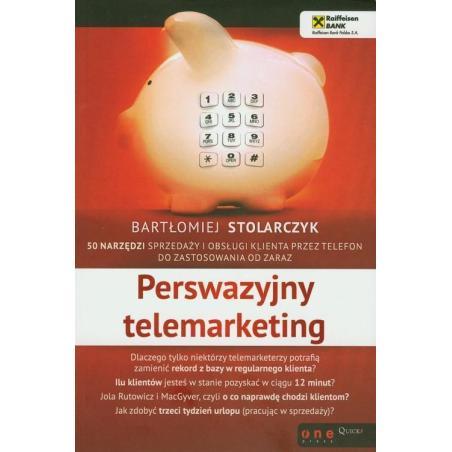 PERSWAZYJNY TELEMARKETING Bartłomiej Stolarczyk