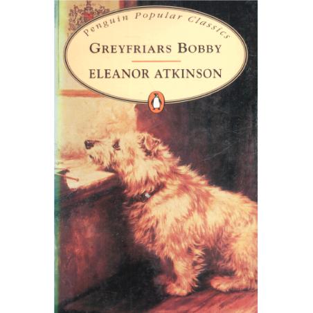 GREYFRIARS BOBBY Eleanor Atkinson