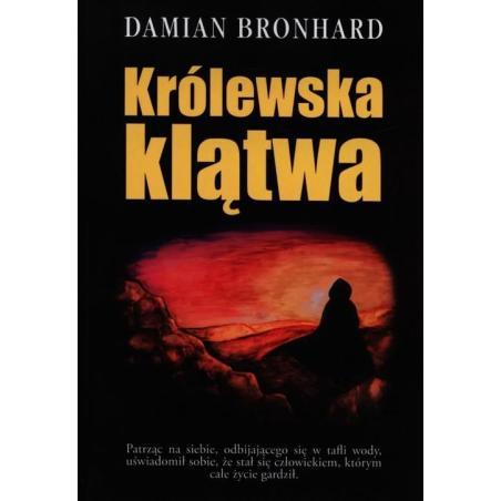 KRÓLEWSKA KLĄTWA Damian Bronhard