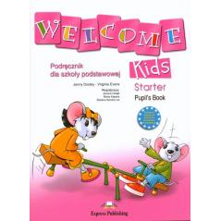WELCOME KIDS STARTER PODRĘCZNIK + CD Virginia Evans, Jenny Dooley