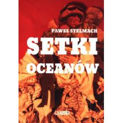 SETKI OCEANÓW Paweł Stelmach