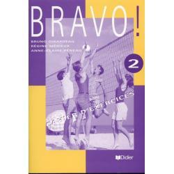 BRAVO 2. ĆWICZENIA Bruno Girardeau, Regine Merieux, Anne-Claire Peneau