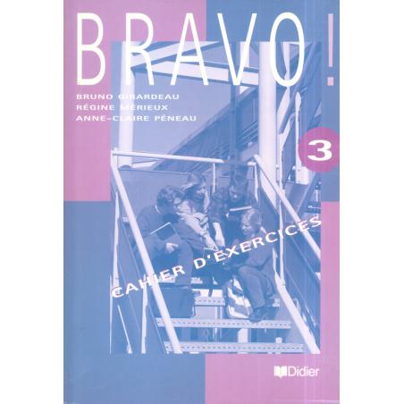 BRAVO 3 ĆWICZENIA Bruno Girardeau, Regine Merieux, Anne-Claire Peneau