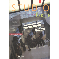 STUDIO 60 2 PODRĘCZNIK + CD Christian Lavenne, Evelyne Berard, Gilles Breton, Yves Canier, Christine Tagliante
