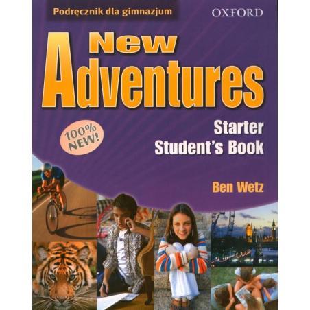 NEW ADVENTURES STARTER PODRĘCZNIK Ben Wetz