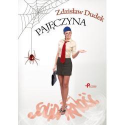 PAJĘCZYNA Zdzisław Dudek