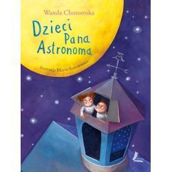 DZIECI PANA ASTRONOMA Chotomska Wanda