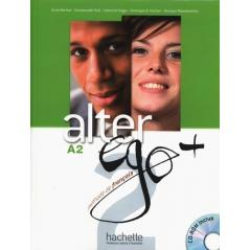 ALTER EGO+ 2 PODRĘCZNIK + CD Annie Berthet, Catherine Hugot, Emmanuelle Daill
