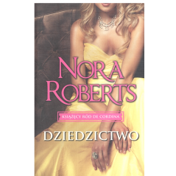 DZIEDZICTWO Nora Roberts