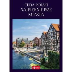 CUDA POLSKI NAJPIĘKNIEJSZE MIASTA Elżbieta Kobojek, Sławomir Kobojek