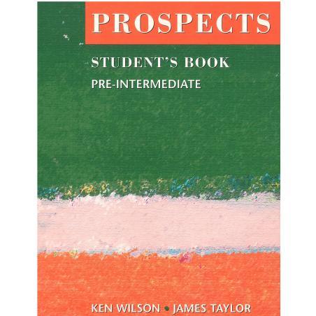PROSPECTS PRE-INTERMEDIATE PODRĘCZNIK Ken Wilson, James Taylor