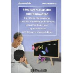 PROGRAM KSZTAŁCENI ZINTEGROWANEGO Aleksandra Feder, Anna Nieścierowicz