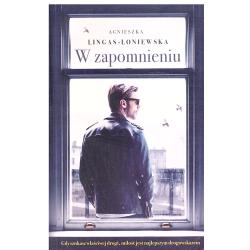 W ZAPOMNIENIU Agnieszka Lingas-Łoniewska