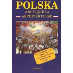 POLSKA. ARCYDZIEŁA W ARCHITEKTURZE Krzysztof Nowiński