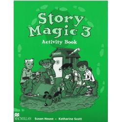 STORY MAGIC 3 ĆWICZENIA Susan House, Katharine Scott